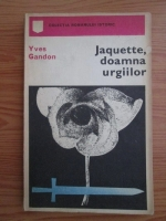 Yves Gandon - Jacquette, doamna urgiilor