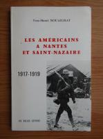 Anticariat: Yves-Henri Nouailhat - Les americains a Nantes et Saint-Nazaire, 1917-1919
