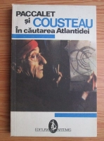 Yves Paccalet - In cautarea Atlantidei