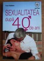 Yvon Dallaire - Sexualitatea dupa 40 de ani