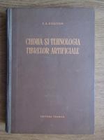 Z. A. Rogovin - Chimia si tehnologia fibrelor artificiale