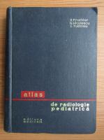 Z. Fruchter - Atlas de radiologie pediatrica