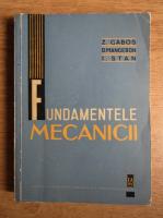 Anticariat: Z. Gabos, D. Mangeron - Fundamentele mecanicii
