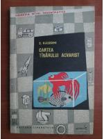 Anticariat: Z. Kaszoni - Cartea tanarului acvarist