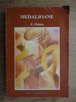 Z. Ornea - Medalioane