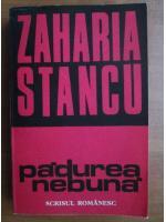 Anticariat: Zaharia Stancu - Padurea nebuna