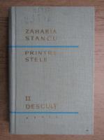 Zaharia Stancu - Printre stele (volumul 2)