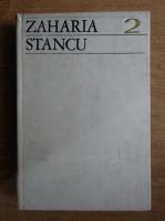 Anticariat: Zaharia Stancu - Scrieri (volumul 2)