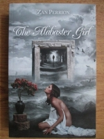 Zan Perrion - The alabaster girl