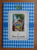 Anticariat: Zana Acuarela (volumul 3)