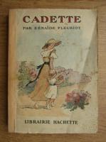 Anticariat: Zenaide Fleuriot - Cadette (1934)