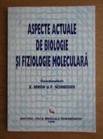Zeno Simon - Aspecte actuale de biologie si fiziologie moleculara