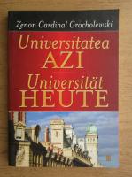 Zenon Cardinal Grocholewski - Universitatea azi