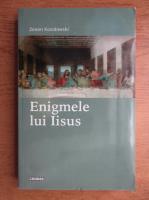 Zenon Kosidowski - Enigmele lui Iisus