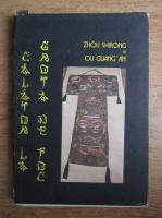 Anticariat: Zhou Shirong - Calatorie la grota de foc