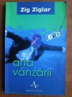 Zig Ziglar - Arta vanzarii