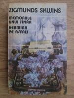 Anticariat: Zigmunds Skujins - Memoriile unui tanar. Hermina pe asfalt