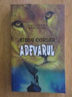 Zizou Corder - Adevarul (volumul 3)