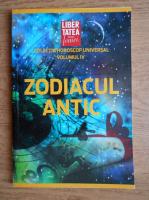 Zodiacul antic (volumul 4)