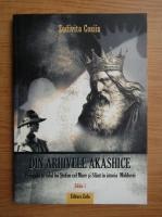 Zodivita Cosiis - Din arhivele Akashice. Perioada si rolul lui Stefan cel Mare si Sfant in istoria Moldovei