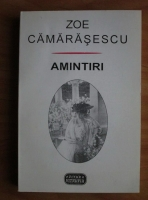 Zoe Camarasescu - Amintiri