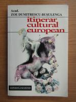 Zoe Dumitrescu Busulenga - Itinerar cultural european