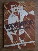 Anticariat: Zoltan Demeter Erdei - Badminton