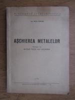 Anticariat: Zoltan Duca - Aschierea metalelor. Bazele fizice ale aschierii