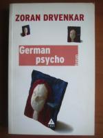 Anticariat: Zoran Drvenkar - German psycho