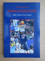Anticariat: Zsolt Hartyani - Basketball dictionary in pictures