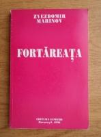 Anticariat: Zvezdomir Marinov - Fortareata