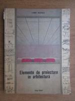 Zyegmunt Mieszkowski - Elemente de proiectare in arhitectura