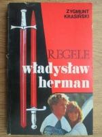 Anticariat: Zygmunt Krasinski - Regele Wladyslaw Herman